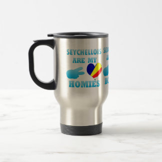 Seychelloiss are my Homies Coffee Mugs
