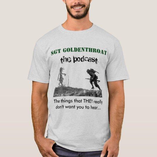 Sgt Goldenthroat T shirt 3