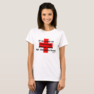 Sgt. Scott Rescue Me! T-Shirt