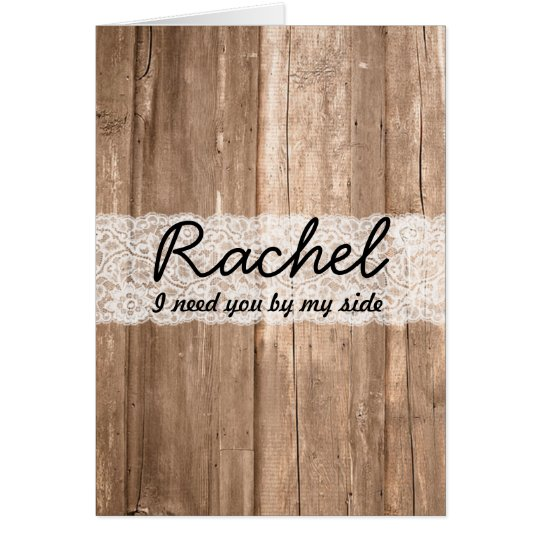 Shabby Chic Country Lace Wood Bridesmaid Request Card