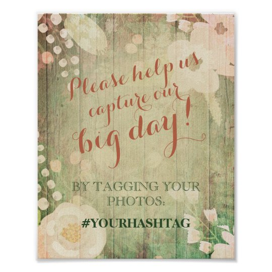 Shabby Chic Florals | Wedding Photos Hashtag Poster