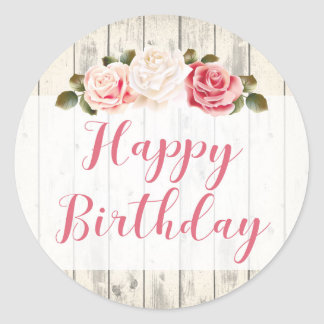 Shabby Chic Roses Rustic Wood Happy Birthday Classic Round Sticker