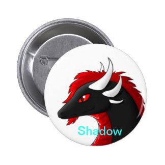 Shadow pen 6 cm round badge