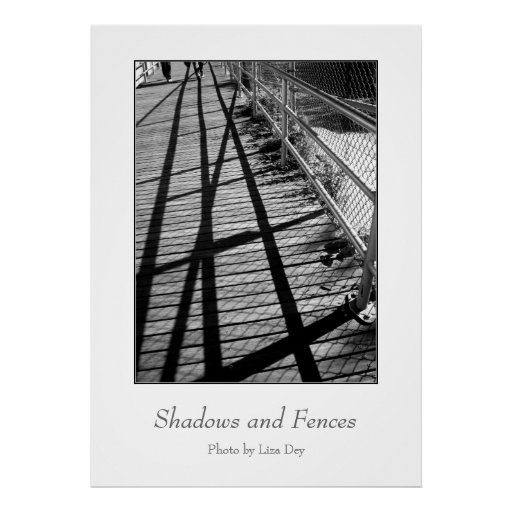 'Shadows and Fences'  Poster