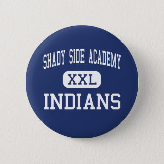 Shady Side Academy Indians Middle Pittsburgh 6 Cm Round Badge