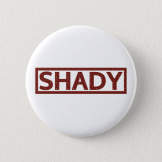 Shady Stamp 6 Cm Round Badge
