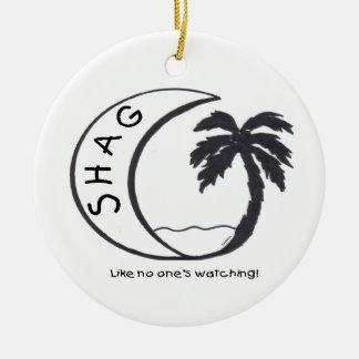 SHAG (Like no one's watching!) Christmas Ornament