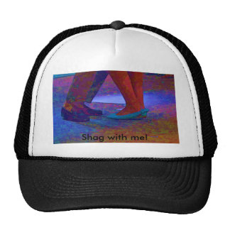 Shag with me trucker hats