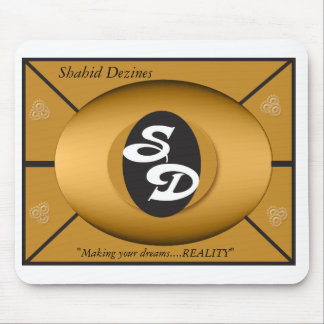 "shahid1-gold, Shahid Dezines, ""Making your drea... Mouse Pad"