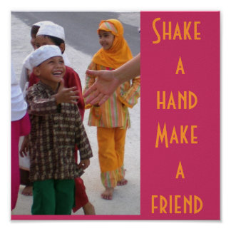 Shake a hand ,  Make a friend Poster