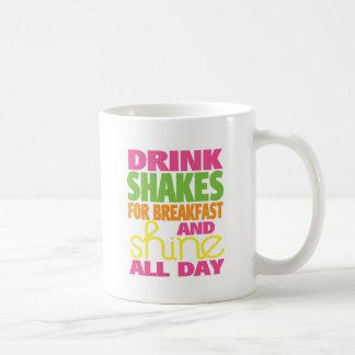 Shake and Shine Coffee Mug