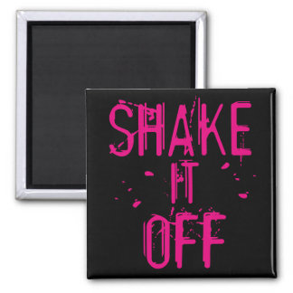 Shake it Off Magnet