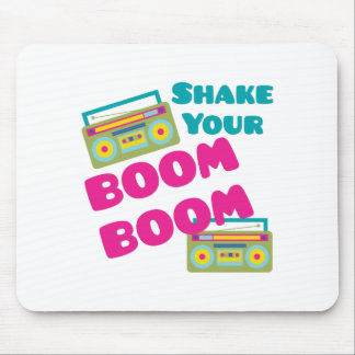 Shake Your Boom Mouse Pad