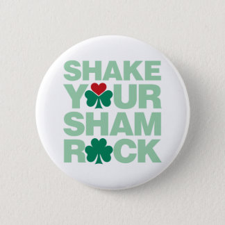 Shake Your Shamrock - Light 6 Cm Round Badge