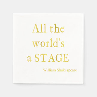 Shakespeare All The World's A Stage Quote Disposable Napkins