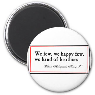 Shakespeare: Band of Brothers Magnet