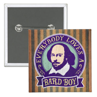 Shakespeare Everybody Loves a Bard Boy 15 Cm Square Badge