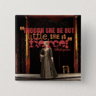 Shakespeare Fierce Quote 15 Cm Square Badge