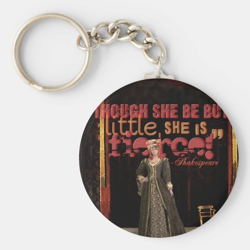 Shakespeare Fierce Quote Keychains
