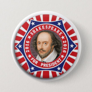 Shakespeare for President 2016 7.5 Cm Round Badge