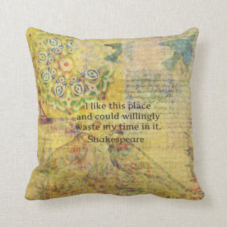 "Shakespeare funny quote ""I like this place.... Cushion"