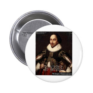"""Shakespeare """"Give Infinitely"""" Love Quote Gifts Etc Pinback Button"""