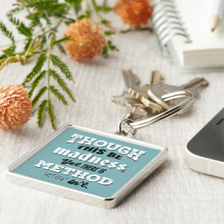 Shakespeare Hamlet Quote - Though This Be Madness Silver-Colored Square Key Ring