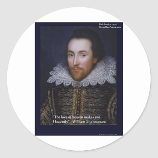 "Shakespeare ""Heavenly Love"" Quote Gifts & Cards Classic Round Sticker"