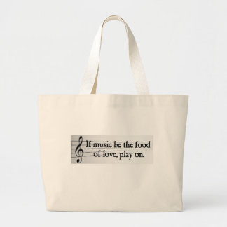Shakespeare: If Music be the Food of Love Large Tote Bag