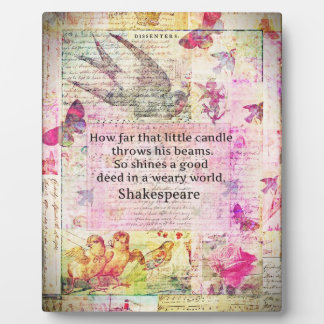 Shakespeare  inspirational quote about good deeds display plaques