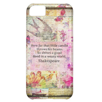 Shakespeare inspirational quote about good deeds iPhone 5C case
