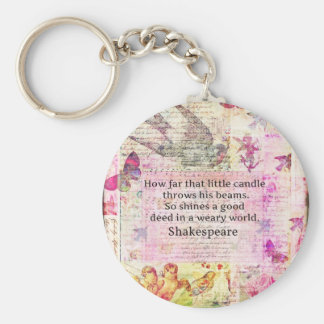 Shakespeare  inspirational quote about good deeds key ring