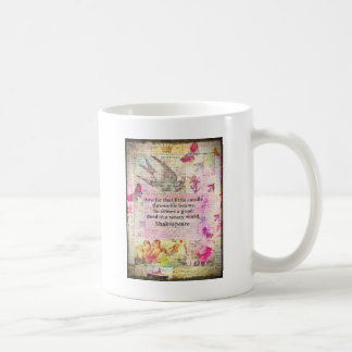 Shakespeare  inspirational quote about good deeds mug