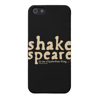 Shakespeare - it s an Elizabethan thing iPhone 5 Case