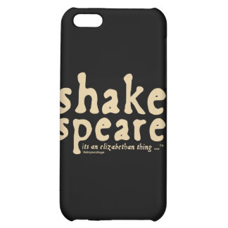 Shakespeare - it's an Elizabethan thing Cover For iPhone 5C