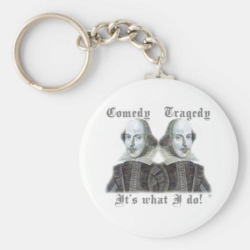 Shakespeare - It's what I do! Keychains