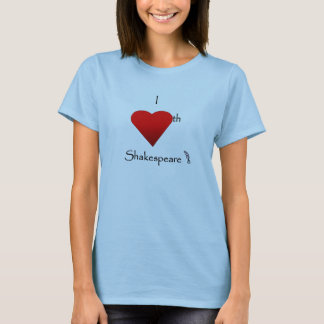Shakespeare Love T-Shirt
