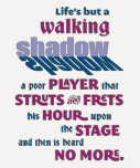 Shakespeare Macbeth Walking Shadow Quote Tee Shirts