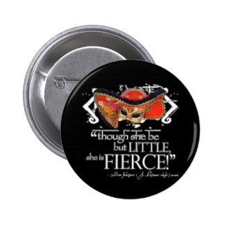 Shakespeare Midsummer Night's Dream Fierce Quote 6 Cm Round Badge