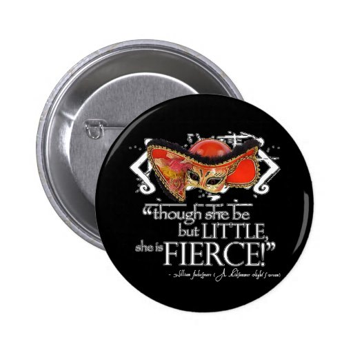 Shakespeare Midsummer Night's Dream Fierce Quote Pinback Buttons