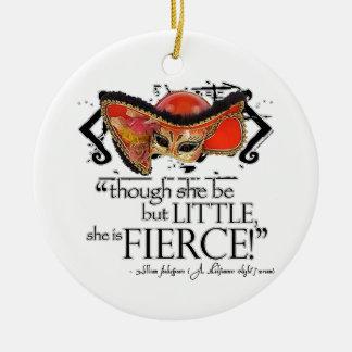 Shakespeare Midsummer Night's Dream Fierce Quote Christmas Ornament