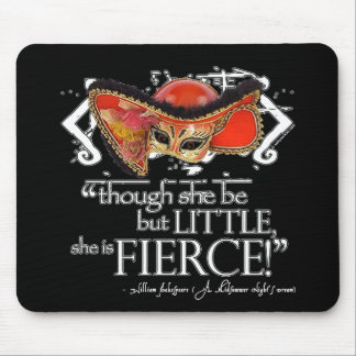 Shakespeare Midsummer Night's Dream Fierce Quote Mouse Mat