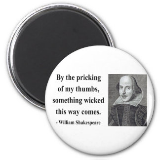 Shakespeare Quote 10b Magnet