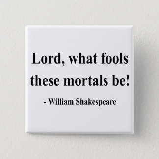 Shakespeare Quote 1a 15 Cm Square Badge