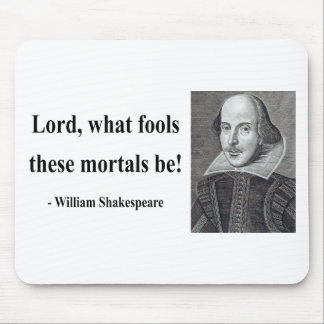 Shakespeare Quote 1b Mouse Mat