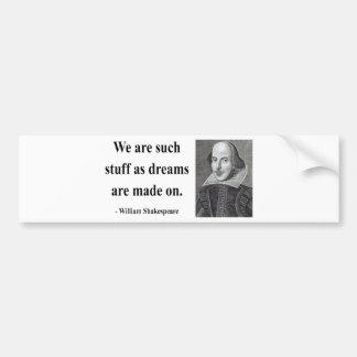 Shakespeare Quote 2b Bumper Sticker
