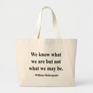 Shakespeare Quote 3a Large Tote Bag