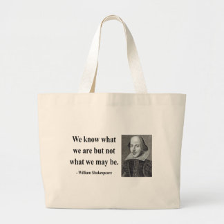 Shakespeare Quote 3b Large Tote Bag