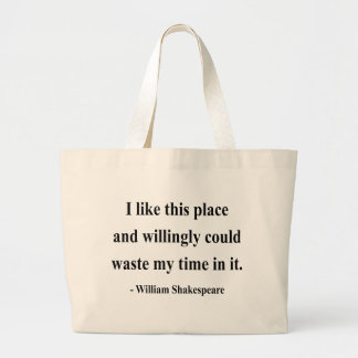 Shakespeare Quote 6a Large Tote Bag