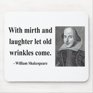 Shakespeare Quote 7b Mouse Mat